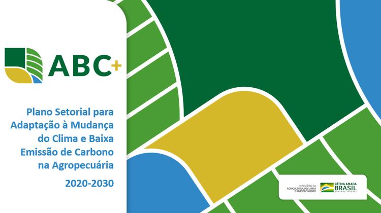 Mapa lança bases para promoção da agricultura de baixo carbono até 2030